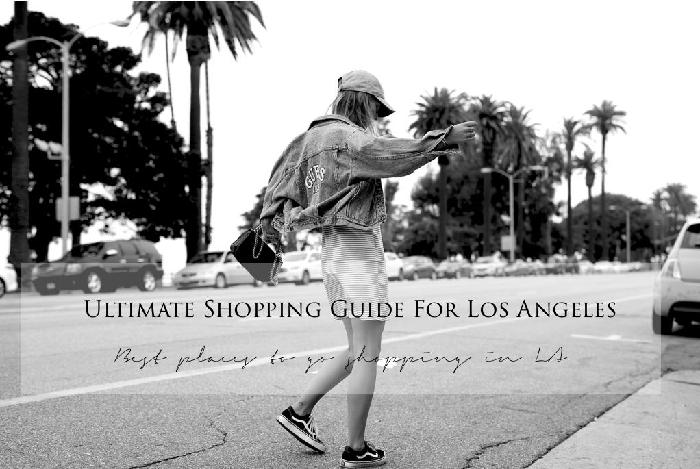 Shopping Tipps für Los Angeles
